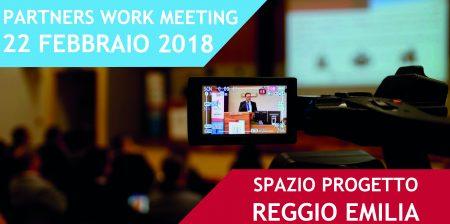 Partners Work Meeting – 22 febbraio ore 15.00 Spazio Progetto, Reggio Emilia