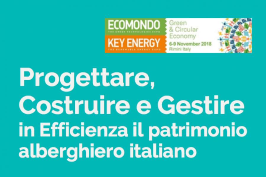 PROGETTARE, COSTRUIRE E GESTIRE IN EFFICIENZA IL PATRIMONIO ALBERGHIERO ITALIANO